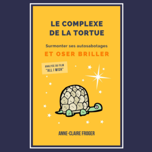 Le Complexe de la Tortue - Surmonter ses autosabotages et oser briller - Ebook - Format Epub ou PDF